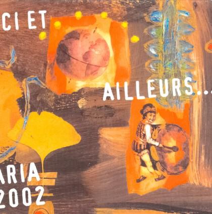 2002 – Ici et Ailleurs