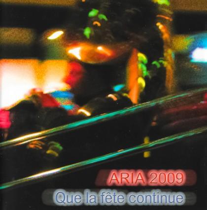 2009 – Que la fête continue