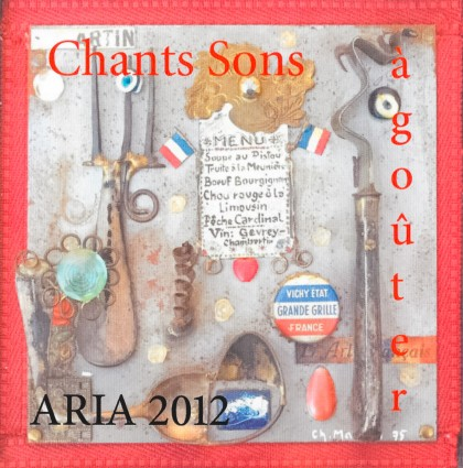 2012 – Chants sons à goûter