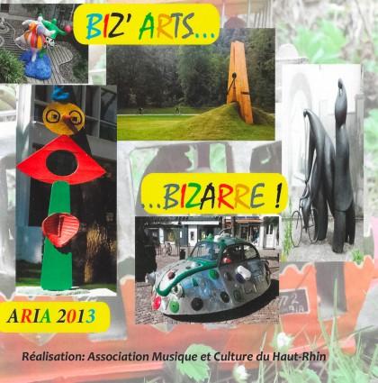 2013 – Biz'Arts … Bizarre